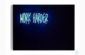 Art Studio Clear Acrylic Work Harder Wall Art